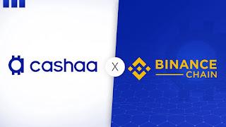 Cashaa تضيف دعمًا لسحب توكنات Binance Chain