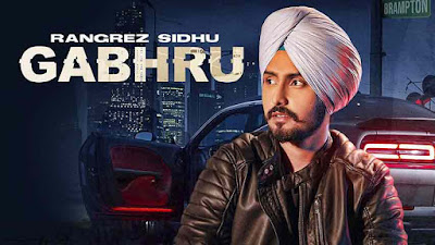 Gabhru Song Lyrics - Rangrez Sidhu