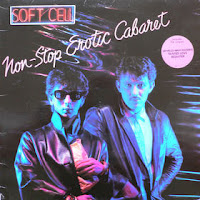 disco SOFT CELL - Non stop erotic cabaret