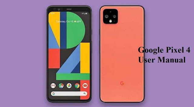 Google Pixel 4 User Manual