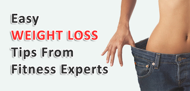 Easy Weight Loss Tips From Fitness Experts