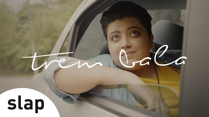 Trem  Bala Letra – Ana Vilela
