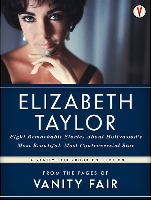 Elizabeth Taylor Eight Remarkable Stories From The Pages of Vanity Fair