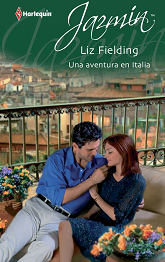 Liz Fielding - Una Aventura En Italia