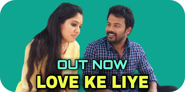 Love Ke Liye (Thodra) Hindi Dubbed Movie