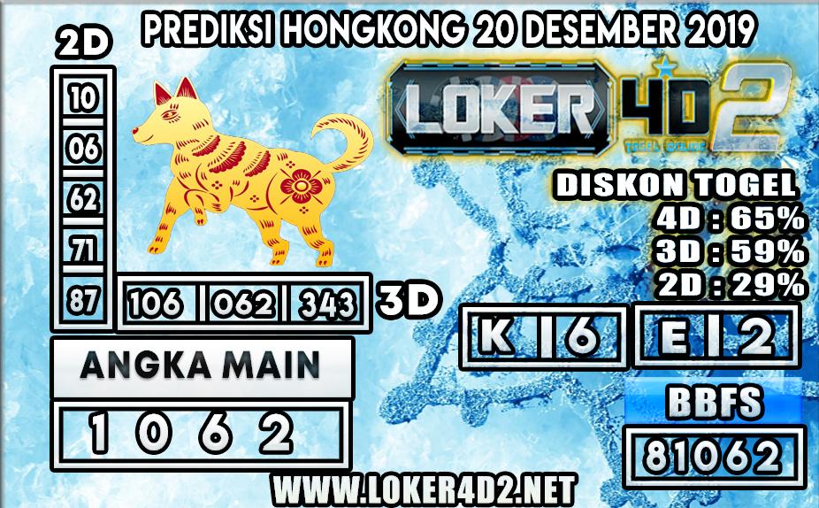 PREDIKSI TOGEL HONGKONG LOKER4D2 20 DESEMBER 2019