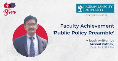 'Public Policy Preamble' - A Book by Anshul Pathak, Asst. Prof. JSPPIA
