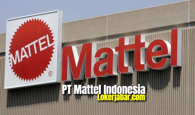 Lowongan Kerja PT Mattel Indonesia 2021