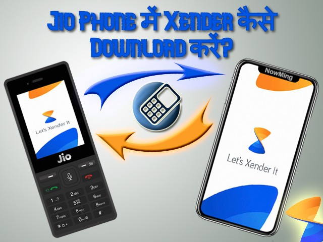 Jio Phone me Xender kaise Download kare