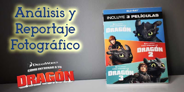 Análisis y reportaje fotográfico Pack Trilogía Bluray 'Como entrenar a tu Dragón'
