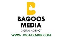 Lowongan Kerja Jogja Terbaru di Bagoos Media