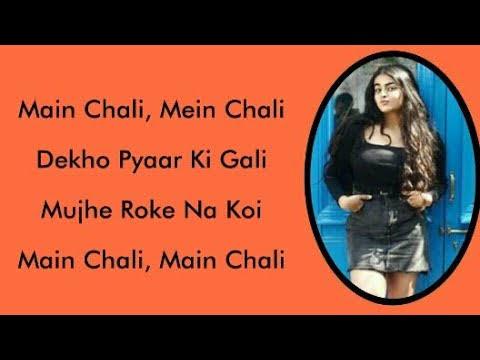Main Chali Main Chali Lyrics