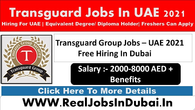 Transguard Group Jobs In Dubai UAE 2021