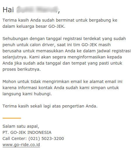 Ketika jadwal pembukaan Go-Jek penuh, maka akan ada email pemberitahuan untuk menunggu informasi selanjutnya.