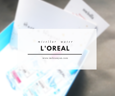 [REVIEW] L'Oréal Micellar Water*