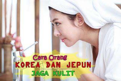 http://elliestory4health.blogspot.com/2016/09/Cara-Orang-Korea-Jepun-Jaga-Kulit.html