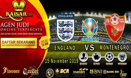 PREDIKSI BOLA TERPERCAYA ENGLAND VS MONTENEGRO 15 NOVEMBER 2019