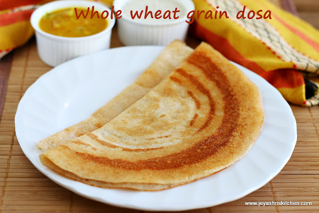 Whole wheat grain dosa