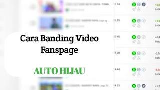 cara-banding-monetisasi-video-fanspage-auto-hijau