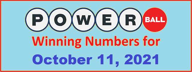 PowerBall Winning Numbers for Monday, October 11, 2021