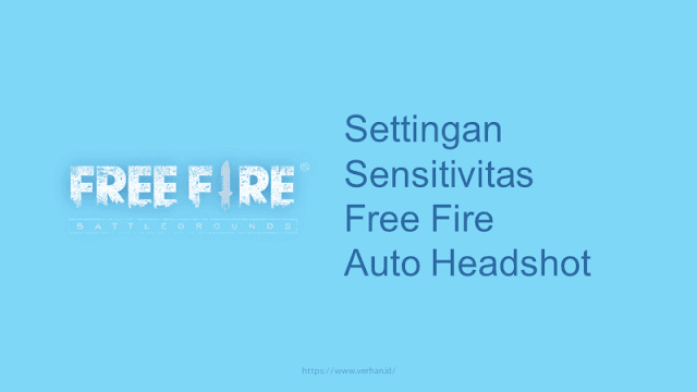 settingan sensitivitas free fire auto headshot
