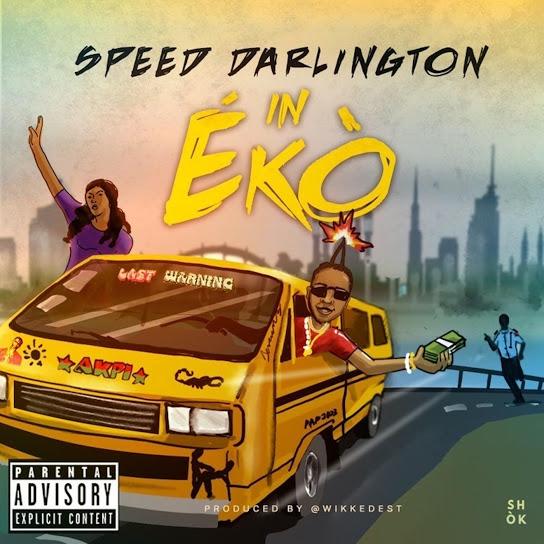 [Mp3] Speed Darlington – In Eko
