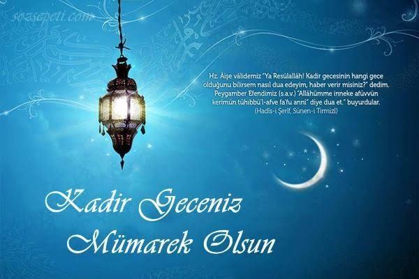 Kadir Gecesi kutlama mesajları, Kadir Gecesi duası..