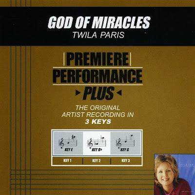 Twila Paris-Premiere Performance Plus-God Of Miracles-