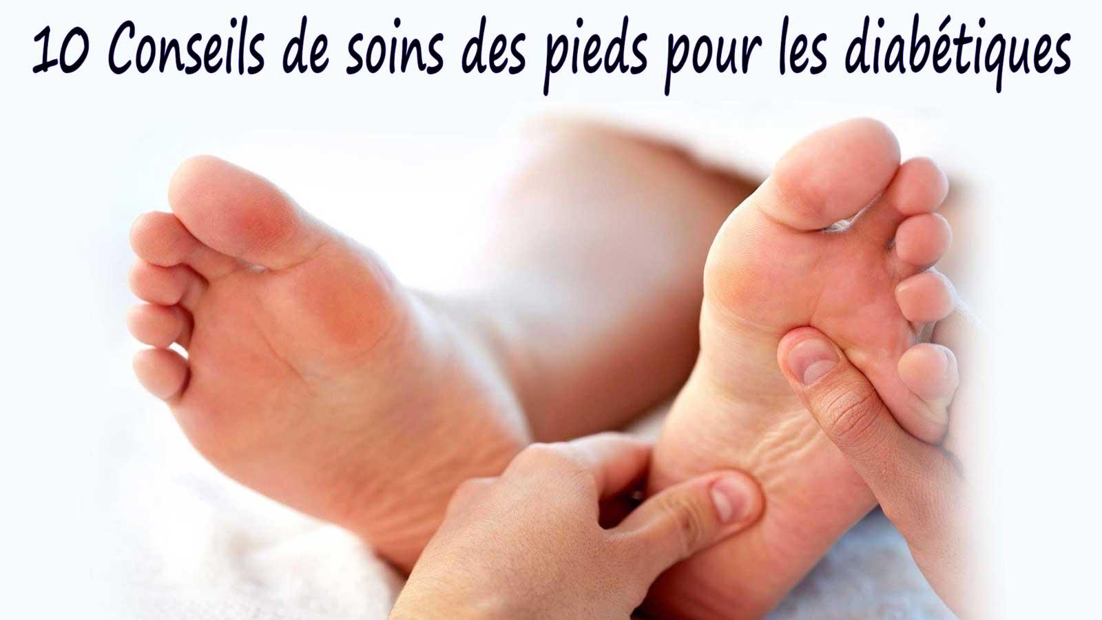 10 Conseils de soins des pieds pour les diabétiques