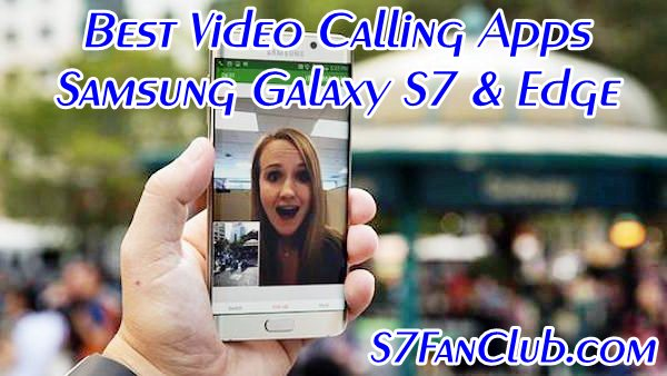 Download 5 Best Galaxy S10 Video Calling Apps