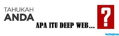Apa Itu Deep Web...?