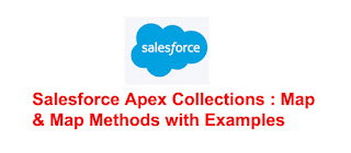 Salesforce Apex Map, Map methods with Examples