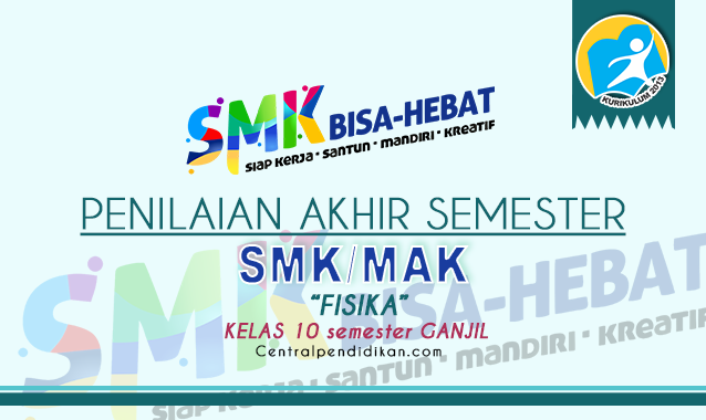 Contoh Soal PAS Fisika Kelas 10 SMK K13 2021 Online dan PDF