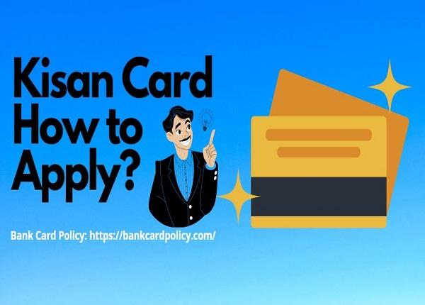 Kisan Card How to Apply?