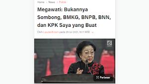 Benarkah BMKG, BNPB, BNN dan KPK bentukan Megawati? Ternyata...