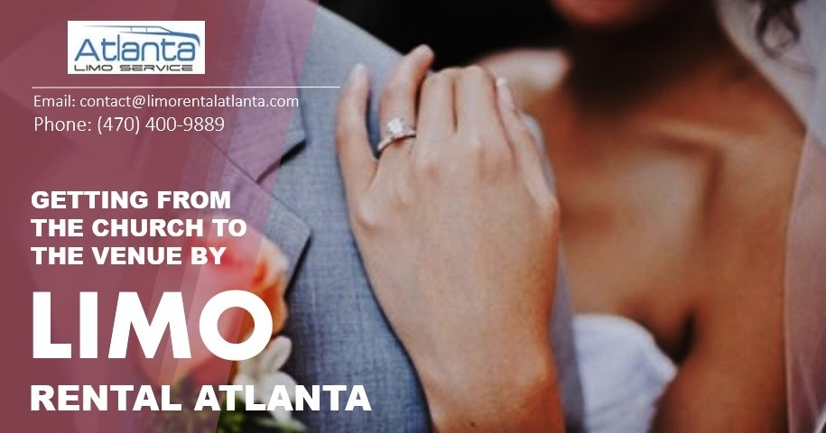 Getting from The Church to The Venue by Limo Rental Atlanta