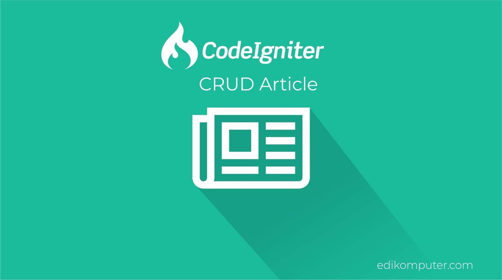 Tutorial membuat crud article di codeigniter pada website