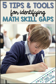 5 tips & tools for identifying math skill gaps