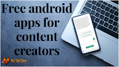 Android Apps for Content Creators