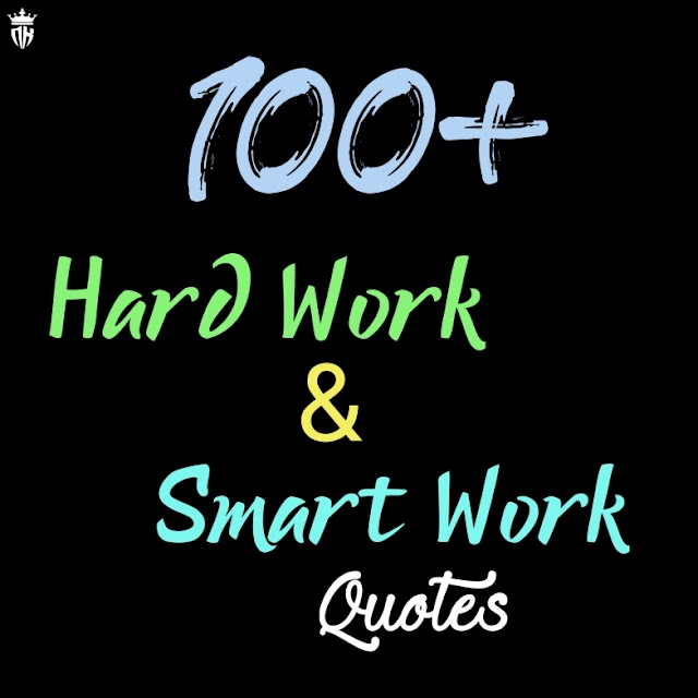 100+ Motivation Quotes On Hardwork And Smart-work | Motivation King