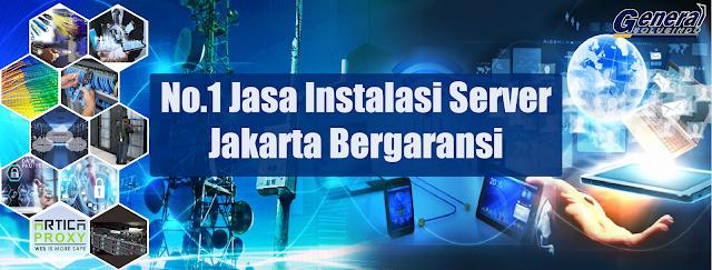 No.1 Jasa Instalasi Server Jakarta Bergaransi