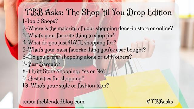 http://www.theblendedblog.com/2019/03/tbb-asks-shopping.html?utm_source=bloglovin.com&utm_medium=feed&utm_campaign=Feed%3A+theblendedblog%2FxJYi+%28The+Blended+Blog%29
