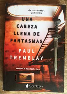 Portada del libro Una cabeza llena de fantasmas, de Paul Tremblay