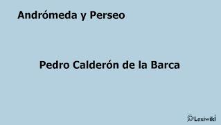 Andrómeda y Perseo Pedro Calderón de la Barca