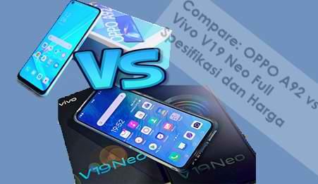 Compare: OPPO A92 vs Vivo V19 Neo Full Spesifikasi dan Harga