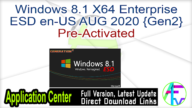 Windows 8.1 X64 Enterprise ESD en-US AUG 2020 {Gen2} Pre-Activated