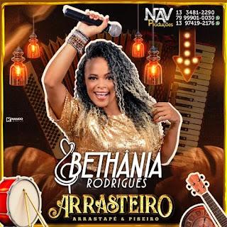 Bethânia Rodrigues - Arrasteiro - Arrasta Pé com Piseiro - Promocional - 2020