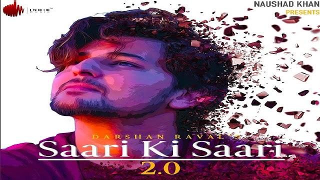 Saari Ki Saari 2.0 Lyrics - Darshan Raval,Saari Ki Saari 2.0 Lyrics