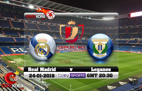 مشاهدة مباراة ريال مدريد وليغانيس اليوم 24-1-2018 في كأس ملك أسبانيا