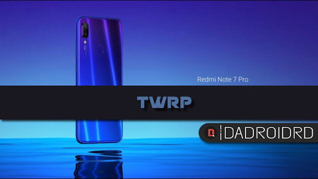 TWRP Redmi Note 7 Pro